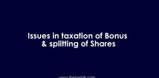 Issues in taxation of Bonus & splitting of Shares