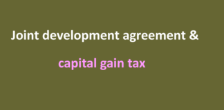 Joint development agreement & capital gain tax