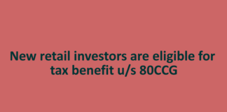 New retail investors are eligible for tax benefit u/s 80CCG