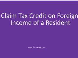 Claim Tax Credit on Foreign Income of a Resident