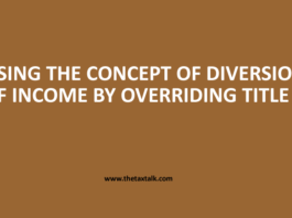 USING THE CONCEPT OF DIVERSION OF INCOME BY OVERRIDING TITLE