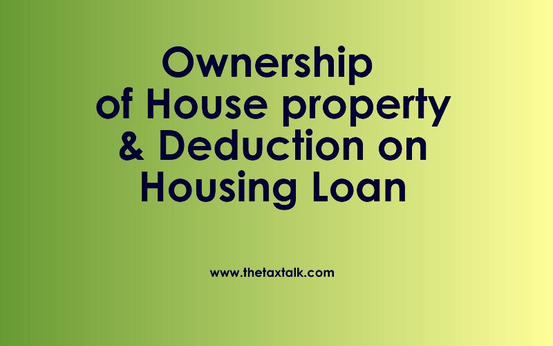 Deduction on Housing Loan