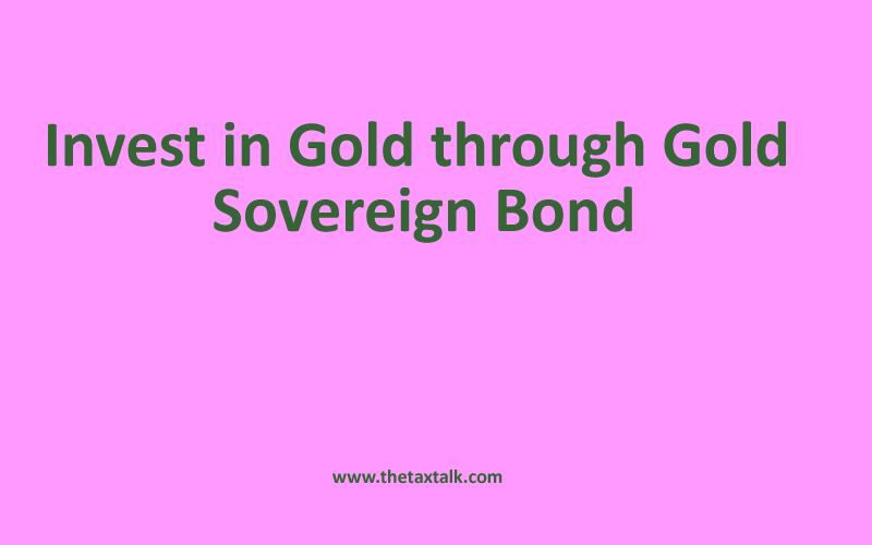 Invest in Gold through Gold Sovereign Bond