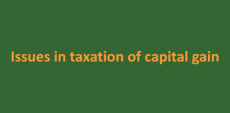 Issues in taxation of capital gain