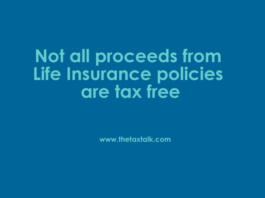 Insurance policies are tax free