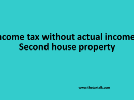 Income tax without actual income: Second house property