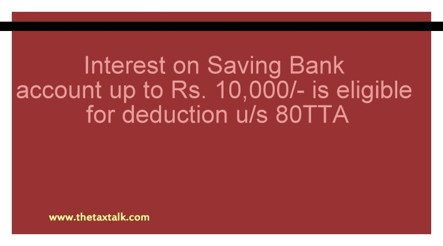 Section 80tta Interest On Saving Bank Acc To Rs 10 000
