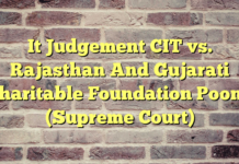 It Judgement CIT vs. Rajasthan And Gujarati Charitable Foundation Poona (Supreme Court)