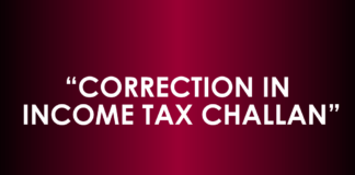 CORRECTION IN INCOME TAX CHALLAN