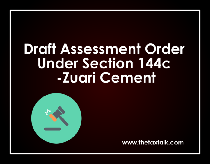 Draft Assessment Order Under Section 144c -Zuari Cement