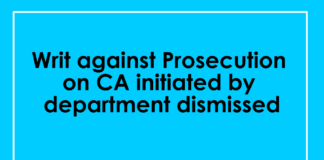 Writ against Prosecution on CA initiated by department dismissed