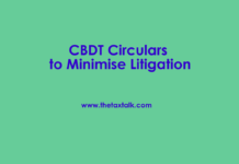 CBDT Circulars to Minimise Litigation