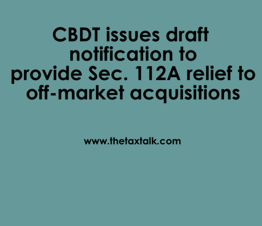 CBDT issues draft notification to provide Sec. 112A relief to off-mark