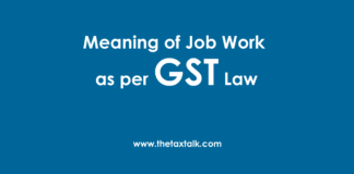 Job Work as per GST Law
