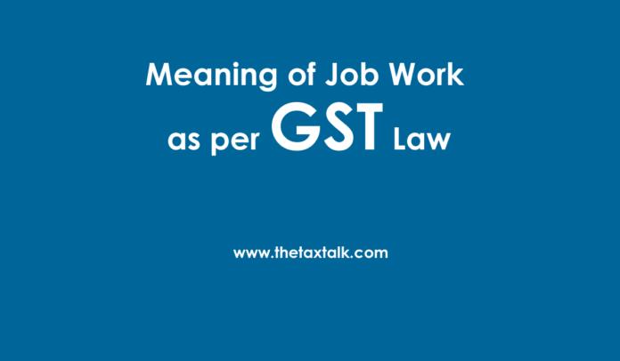 Job Work as per GST Law