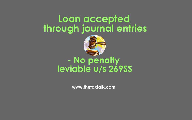 No penalty leviable u/s 269SS