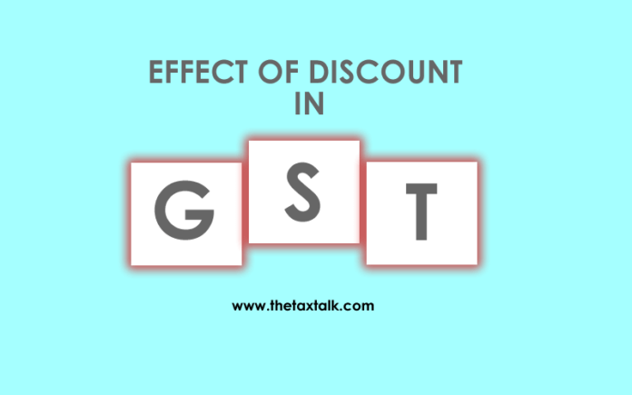 EFFECT OF DISCOUNT IN GST