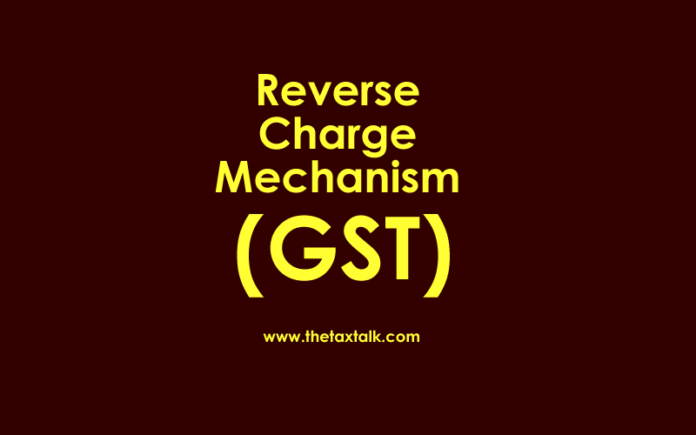 Reverse Charge Mechanism