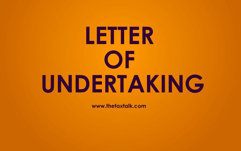 LETTER OF UNDERTAKING