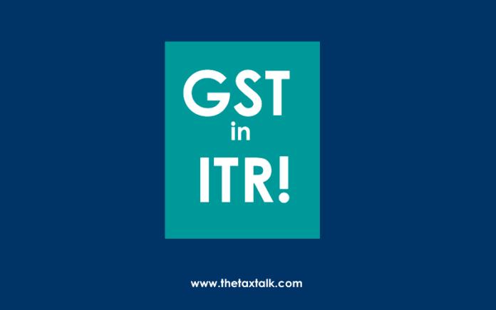 GST in ITR