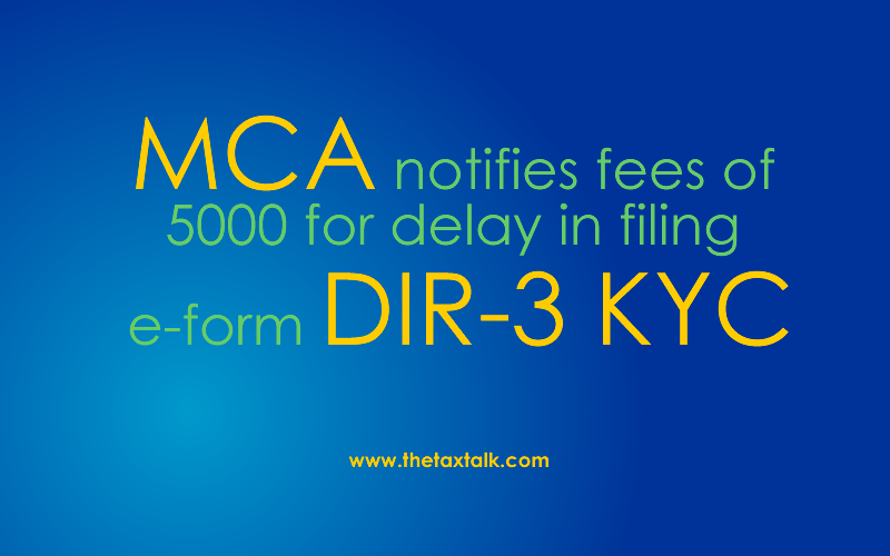 filing e-form DIR-3 KYC