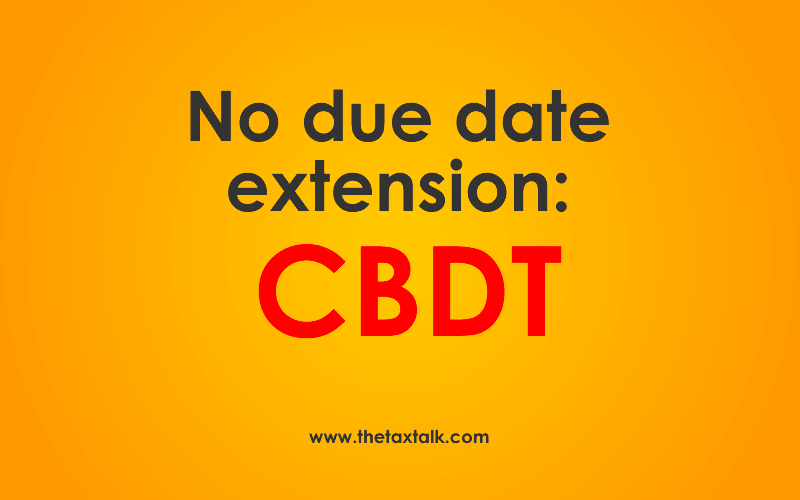 date extension: CBDT