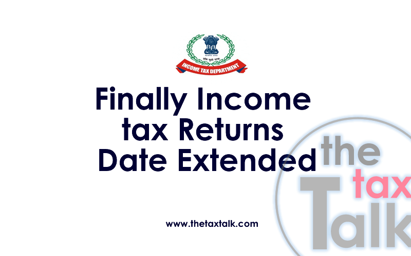 Income Tax Return Date Extended