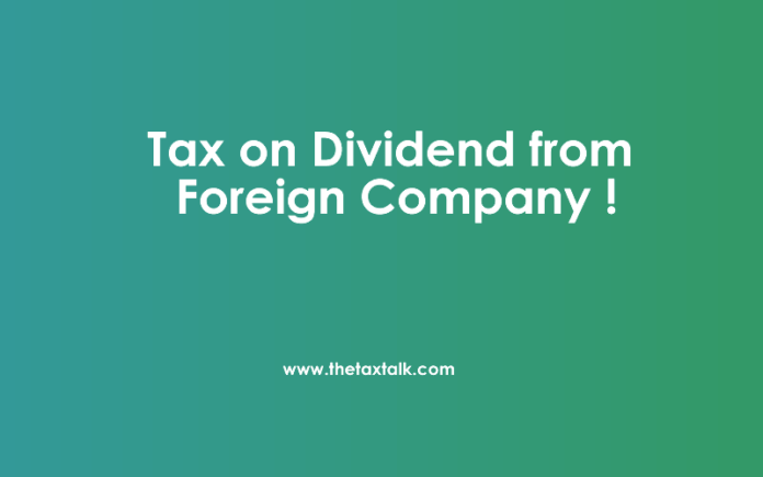 Tax on Dividend from Foreign Company