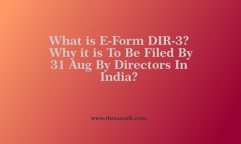 What is E-Form DIR-3?