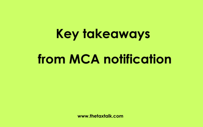 key takeaway from MCA notification