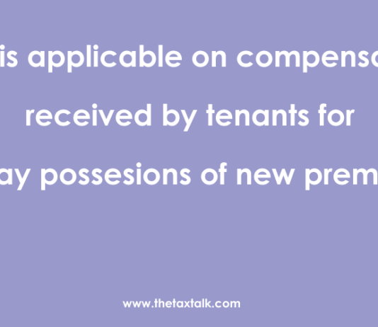 GST compensation received by tenants for delayed possessions of new premises
