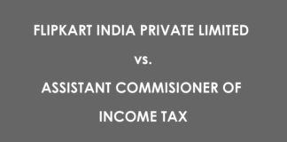 flipkart India Pvt Ltd vs. Assistant commissioner of income tax