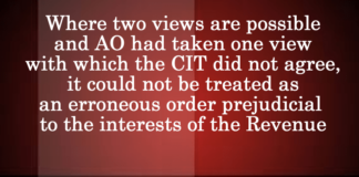 AO had taken one view with which the CIT did not agree