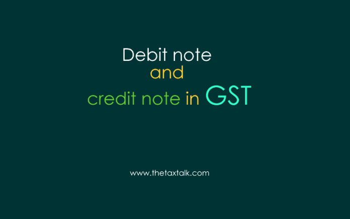 Debit note and credit note in GST