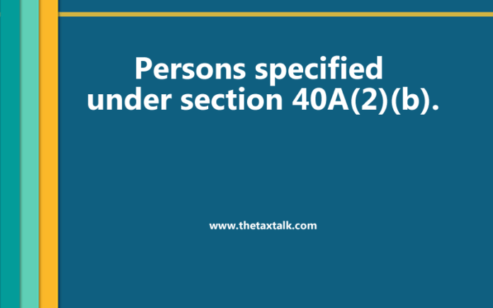 Persons specified under section 40A(2)(b).