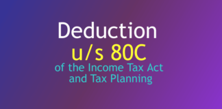 Deduction under section 80C of the Income Tax Act and Tax Planning