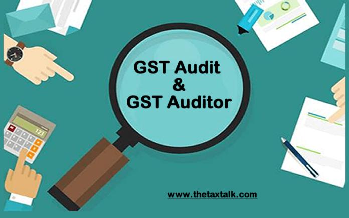GST Audit & GST Auditor