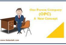 One Person Company (OPC) - A New Concept:
