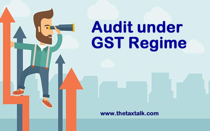Audit under GST Regime