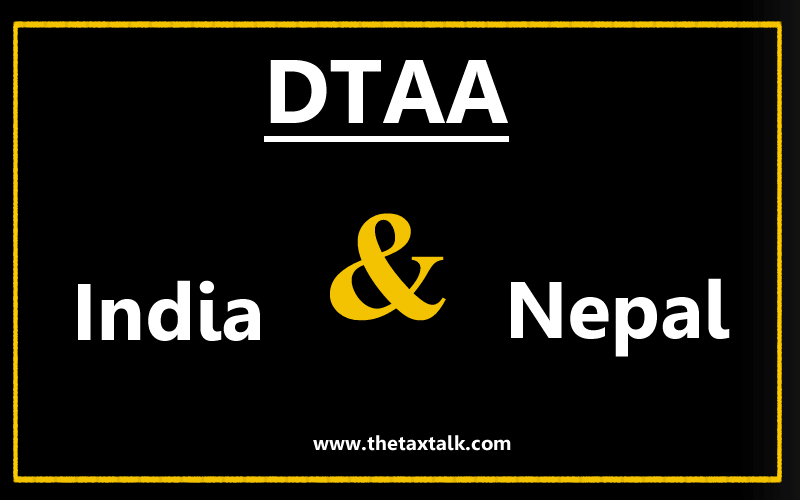 DTAA between India and Nepal