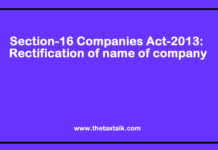 Section-16 Companies Act-2013: Rectification of name of company