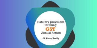 Statutory provisions for filing GST Annual Return