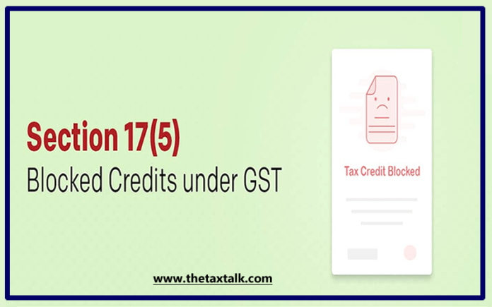 Section 17(5) - Blocked Credits under GST