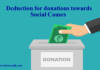 Deduction for donations towards Social Causes