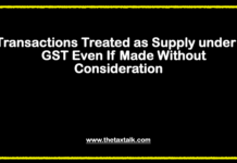 """Permanent transfer or sale of business assets on which input tax credit has been availed will also be treated as supply even if there is no consideration received. GST is applicable to the sale of business assets only. It does not apply to the sale of personal land/building and other personal assets. """"Permanent transfer"""" means transfer without any intention of receiving the goods back. Goods sent on job work or goods sent for testing/certification will not qualify as supply as there is no permanent transfer. Donation of business assets or scrapping or disposal in any other manner (other than as a sale – i.e., for a consideration) would also qualify as 'supply', where input tax credit has been claimed."""