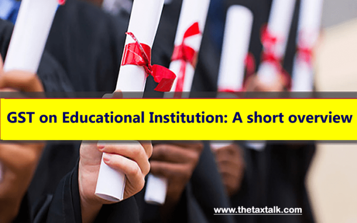 GST on Educational Institution: A short overview