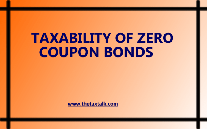 TAXABILITY OF ZERO COUPON BONDS