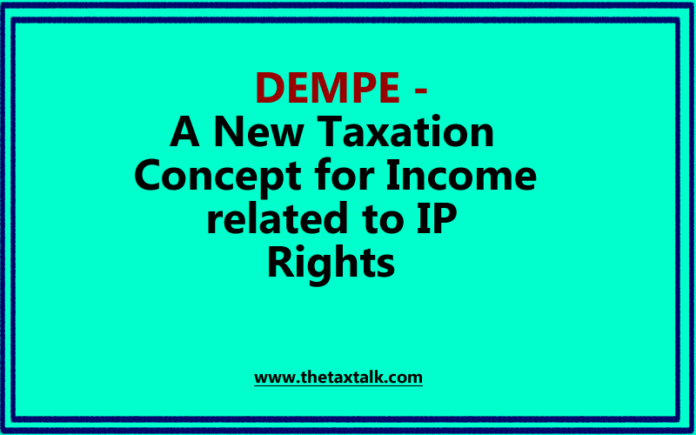 DEMPE -A New Taxation Concept for Income related to IP Rights
